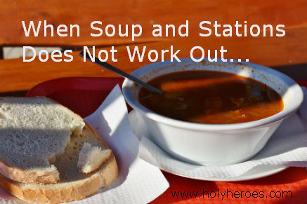 When Soup and Stations Just Doesn't Work Out