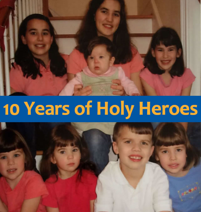 10 Years of Holy Heroes